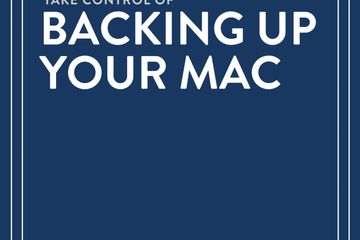 Take Control of Backing Up Your Mac